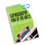 Capnography, King of the ABCs: A Systematic Approach for Paramedics
